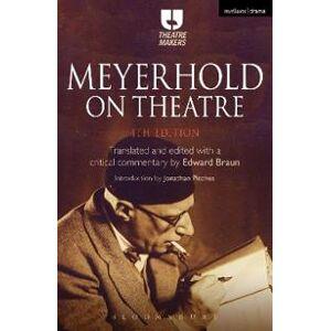 Braun Edward Meyerhold on Theatre (1474230202)