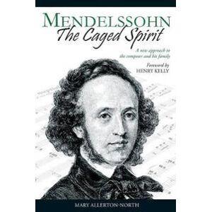 Allerton-North, Mary Mendelssohn - The Caged Spirit (1908028025)