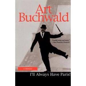 ART I'LL Always Have Paris (0449912337)