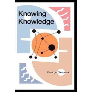Siemens Knowing Knowledge (1430302305)