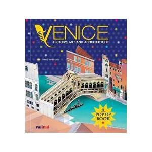 ART Hawcock David Venice: History, Art and Architecture (A Pop Up Book) (2889358666)