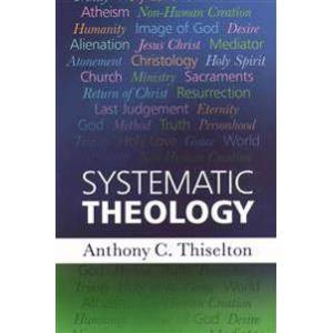 Canon Thiselton, Canon Anthony C. Systematic Theology (0281073309)