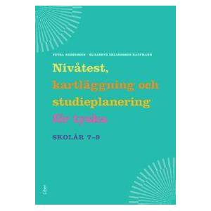 Andersson Petra Nivåtest, kartläggning och studieplanering för tyska åk 7-9 (9147092122)