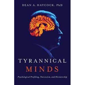 Haycock, Dean A. Tyrannical Minds (1643130226)