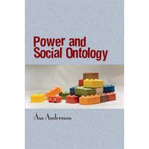 Andersson Åsa Power and Social Ontology (9186980394)