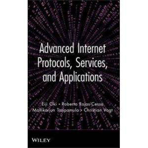 Oki Advanced Internet Protocols, Services, and Applications (0470499036)