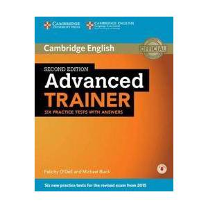 Dell O'Dell, Felicity Advanced Trainer Six Practice Tests with Answers with Audio (1107470277)
