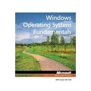 Microsoft Exam 98-349 Mta Windows Operating System Fundamentals (1118295277)