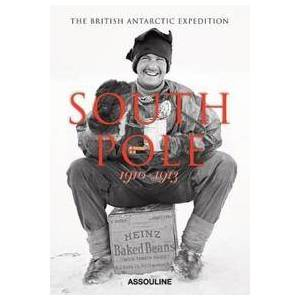 Dell amore, Christine South Pole: The British Antarctic Expedition 1910-1913 (161428010X)