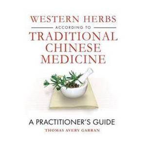 Avery Western Herbs According to Traditional Chinese Medicine (159477191X)