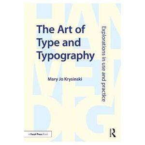 ART Krysinski, Mary Jo The Art of Type and Typography (1138236888)