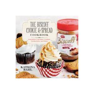 Bahl, Katrina The Biscoff Cookie & Spread Cookbook (1581572263)
