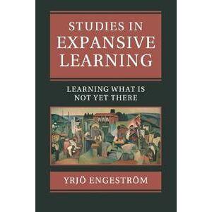 Engestroem, Yrjoe Studies in Expansive Learning (1107512441)