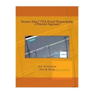 Siemens Deeg, David Siemens Step 7 (TIA Portal) Programming, a Practical Approach (1515220540)