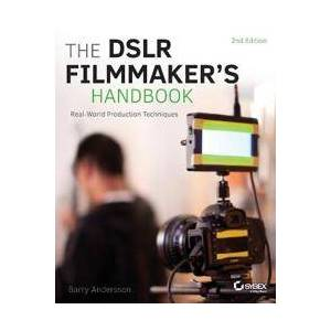 Andersson Barry The DSLR Filmmaker's Handbook (1118983491)