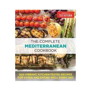 TEST, THE EDITORS AT AMERICA'S The Complete Mediterranean Cookbook (1940352649)