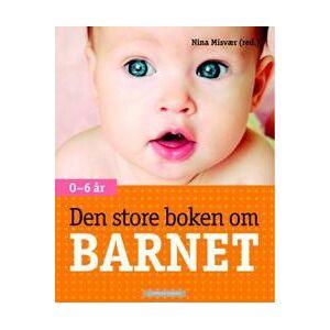 Misvær, Nina Den store boken om barnet; 0-6 år (820234431X)