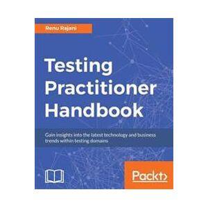Rajani, Renu Testing Practitioner Handbook (178829954X)