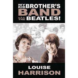 Brother Harrison, Louise My Kid Brother's Band: A.K.A. the Beatles! (1938905520)