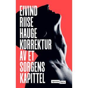 Hauge, Eivind Riise Korrektur av et sorgens kapittel (8241917465)