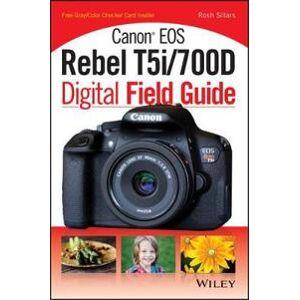 Canon Sillars, Rosh Canon EOS Rebel T5i/700D Digital Field Guide (1118711645)