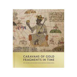 Berzock, Kathleen Bickford Caravans of Gold, Fragments in Time (069118268X)