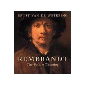 Van de Wetering, Ernst Rembrandt: The Painter Thinking (0520290259)