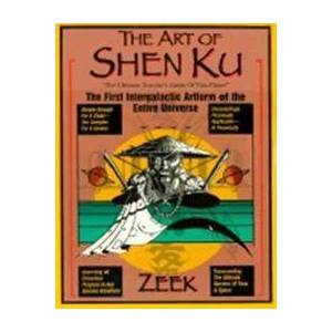 ART Zeek The Art of Shen Ku: The First Intergalactic Artform of the Entire Universe (0399527257)