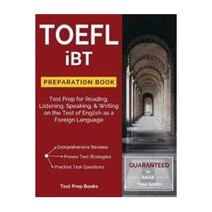 Test Prep Books TOEFL iBT Preparation Book (1628454245)