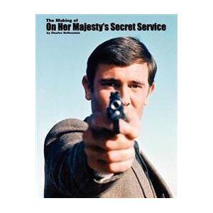 Helfenstein, Charles The Making of on Her Majesty's Secret Service (0984412603)