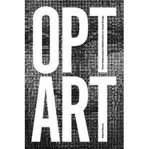 Bosch Robert Opt Art: From Mathematical Optimization to Visual Design (0691164061)
