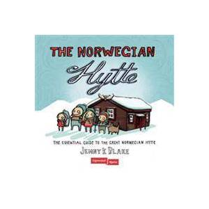 Blake, Jenny K. The Norwegian hytte; the essential guide to the great norwegian hytte (8251656370)