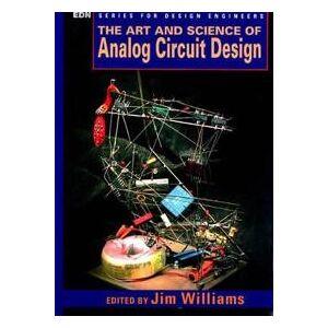 ART Williams, Jim The Art and Science of Analog Circuit Design (0750670622)
