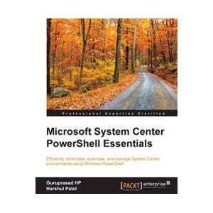 HP Guruprasad Microsoft System Center PowerShell Essentials (1784397148)