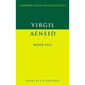 Virgil Virgil: Aeneid Book VIII (0521290473)