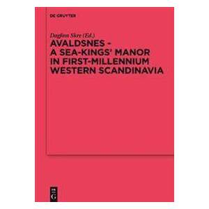 Skre, Dagfinn Avaldsnes - A Sea-Kings' Manor in First-Millennium Western Scandinavia (3110425785)