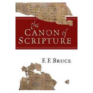 Canon Bruce, F. F. The Canon of Scripture (0830852123)