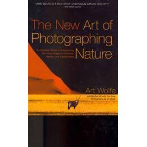 ART The New Art of Photographing Nature (0770433154)