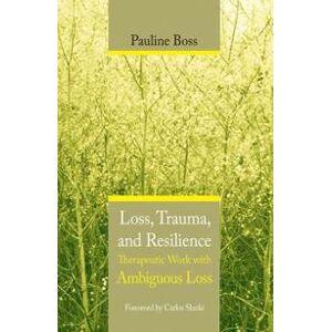Boss Pauline Loss, Trauma, and Resilience (0393704491)