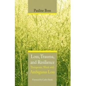 Boss Pauline Loss, Trauma, and Resilience (0393704491)