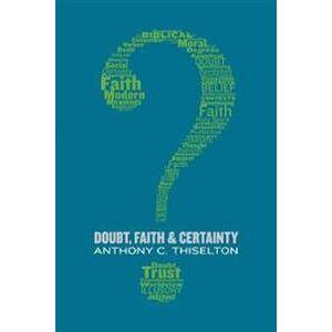 Canon Doubt, Faith, and Certainty (0802873537)