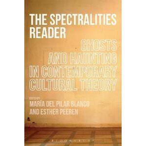 Blanco del Pilar Blanco, Dr. Maria The Spectralities Reader (144110559X)