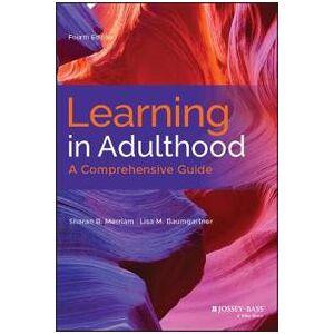 Merriam, Sharan B. Learning in Adulthood (1119490480)