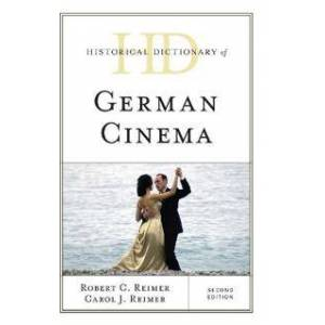 Reimer, Robert C. Historical Dictionary of German Cinema (1538119390)