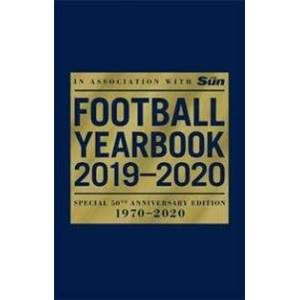 Headline The Football Yearbook 2019-2020 in association with The Sun - Special 50th Anniversary Edition (1472261100)