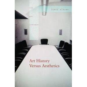 ART Elkins, James Art History Versus Aesthetics (0415976898)