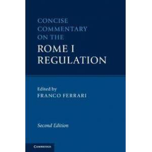 Acer Ferrari, Franco Concise Commentary on the Rome I Regulation (1108497675)