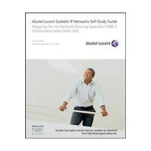 Alcatel Kent Hundley, Hundley Alcatel-Lucent Scalable IP Networks Self-Study Guide (0470529385)