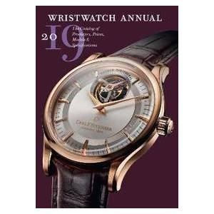 Braun Peter Wristwatch Annual 2019: The Catalog of Producers, Prices, Models and Specifications (0789213184)