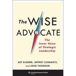 ART The Wise Advocate: The Inner Voice of Strategic Leadership (0231178042)